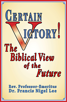 Certain Victory! The Biblical View of the Future