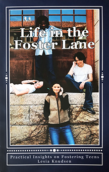Life in the Foster Lane
